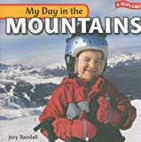 My Day in the Mountains, Jory Randall, 1435824717