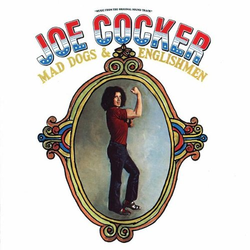 Joe Cocker - Mad Dogs & Englishmen CD 1 - Zortam Music