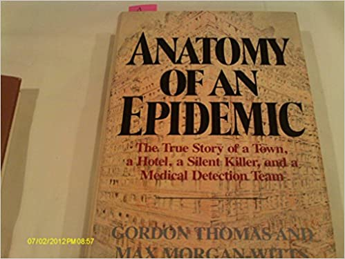 Anatomy of an Epidemic: Max Morgan-Witts, Gordon Thomas ...