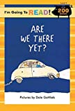 img - for [(Are We There Yet?: Level 3 )] [Author: Dale Gottleib] [Aug-2005] book / textbook / text book