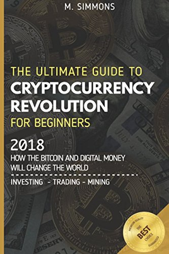 Ultimate guide to cryptocurrency