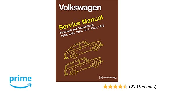 Volkswagen Fastback and Squareback (Type 3) Service Manual