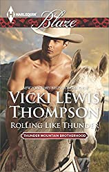 Rolling Like Thunder (Thunder Mountain Brotherhood Book 855)