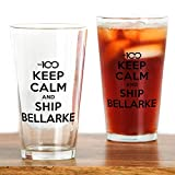 CafePress - The 100 - Keep Calm & Ship Bellarke - Pint Glass, 16 oz. Drinking Glass
