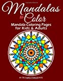 Mandalas to Color - Mandala Coloring Pages for Kids and Adults, Richard Hargreaves, 1492786675
