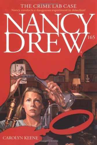The Crime Lab Case: Nancy Drew #165 pdf