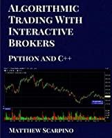 Algorithmic Trading with Interactive Brokers Front Cover