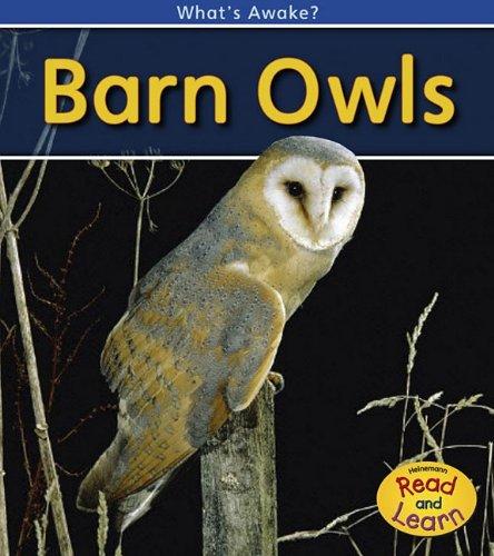 Barn Owls (What's Awake?) PDF