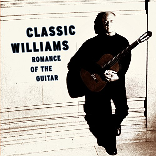 - Classic Williams -- Romance of the Guitar