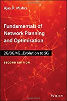 Fundamentals of Network Planning and Optimisation 2G/3G/4G: Evolution to 5G, 2nd Edition Front Cover