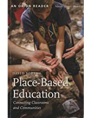Place-Based Education: Connecting Classrooms and Communities