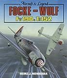 Focke-Wulf FW 190 and Ta152, Heinz J. Nowarra, 0854296956
