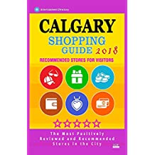 Calgary Shopping Guide 2018: Best Rated Stores in Calgary, Canada - Stores Recommended for Visitors, (Shopping Guide 2018)