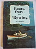 Boats, Oars, and Rowing, R. D. Culler, 0877420947