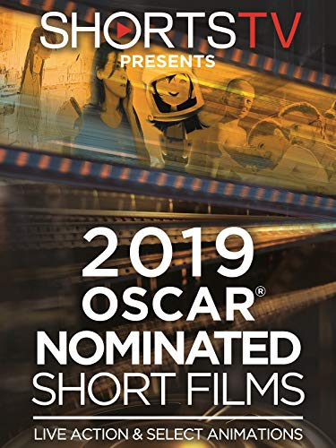 Oscar Nominated Short Films 2019. Live Action & Select Animations (Nominated Award Movies)