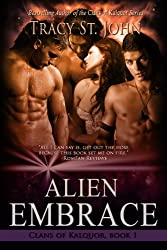 Alien Embrace (Clans of Kalquor Book 1)