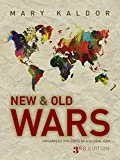 New and Old Wars: Organized Violence in a Global Era