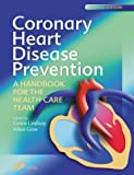 By Grace Lindsay - Coronary Heart Disease Prevention: A Handbook for the Health Care Team: 2nd (second) Edition