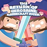 The Return of Herobrine: An Exciting Fan Fiction Novel Based on Minecraft |  Innovate Media