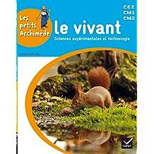 Vivant (Le) CE2, CM1, CM2