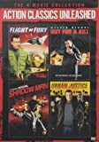Action Classics Unleashed: The 4-Movie Collection (Flight of Fury / Out for a Kill / Shadow Man / Urban Justice) by Sony Pictures Home Entertainment