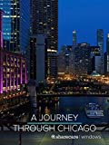 A Journey Through Chicago