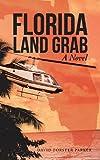 Florida Land Grab, David Forster Parker, 1475987951