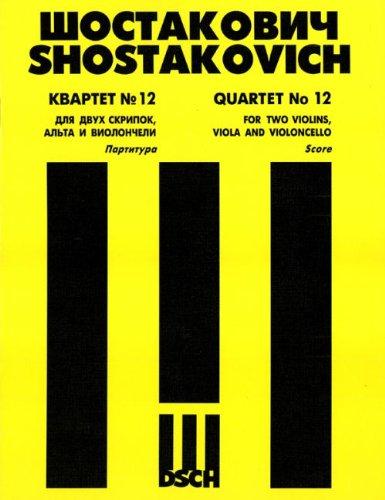String Quartet No.12. Score.