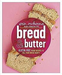 Bread & Butter: Gluten-Free Vegan Recipes to Fill Your Bread Basket