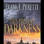 This Present Darkness | Frank E. Peretti