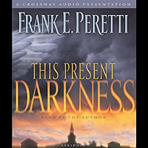 This Present Darkness Audiobook