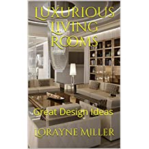 Luxurious Living Rooms : Great Design Ideas