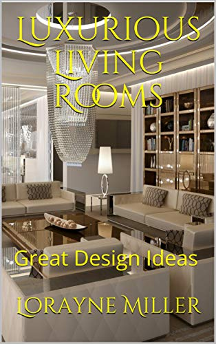 Book Luxurious Living Rooms : Great Design Ideas<br />[D.O.C]