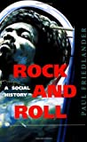 Rock and Roll, Paul Friedlander, 0813327253