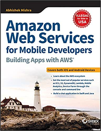 Buy Amazon Web Services for Mobile Developers: Building Apps with
