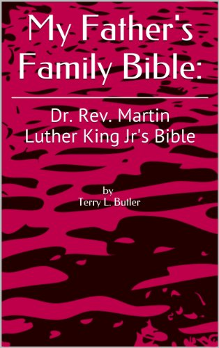 [B.O.O.K] My Father's Family Bible:: Dr. Rev. Martin Luther King Jr's Bible WORD