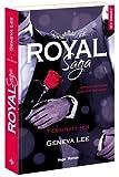 Royal Saga - tome 7 Complète-moi (7)