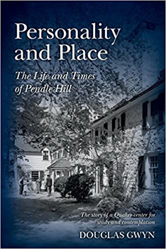 Download Personality and Place: The Life and Times of Pendle Hill PDF, azw (Kindle), ePub
