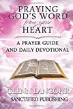 img - for Praying God's Word from your Heart: A Prayer Guide And Daily Devotional (The Power of Praying) (Volume 3) book / textbook / text book