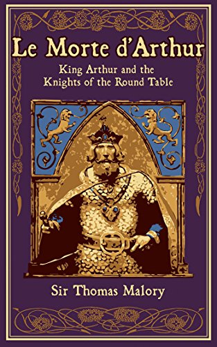 Le Morte d'Arthur: King Arthur and the Knights of the Round Table (Leather-bound - & Amp Barnes