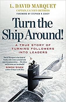 Book Turn The Ship Around!: A True Story of Building Leaders by Breaking the Rules