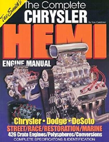 complete chrysler hemi engine manual ron ceridono 9781878772015 rh amazon com hemi engine with manual transmission hemi engine manual pdf