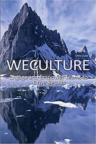 Weculture: Engage and Empower Teams to Drive Results
