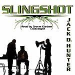 Slingshot | Jack D. Hunter