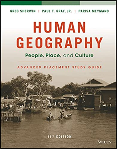 Book Human Geography: People, Place, and Culture, 11e Advanced Placement Edition (High School) Study Guide