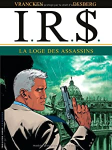 "Afficher ""I.R.S n° 10 La loge des assassins"""