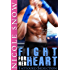 Fight For Her Heart: Tattooed Seduction (Rock Hard Doms Book 1)