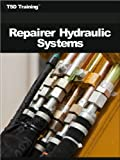 Repairer Hydraulic Systems (Mechanics and Hydraulics)