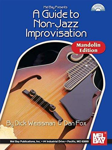 A Guide To Non-Jazz Improvisation - Mandolin Edition