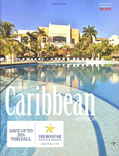 THE CARIBBEAN ADVISOR 2014 /ITINERARIES /HOTELS /DINING /ISLANDS+++++